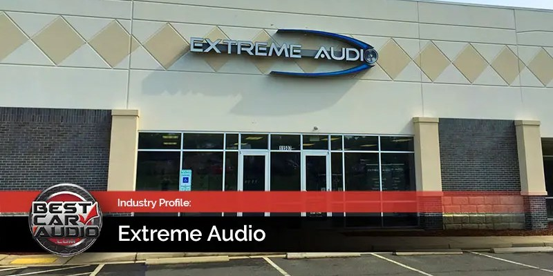 Mobile Electronics Retailer Profile: Extreme Audio