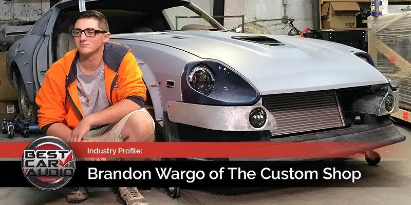 Mobile Enhancement Industry Profile: Brandon Wargo of The Custom Shop