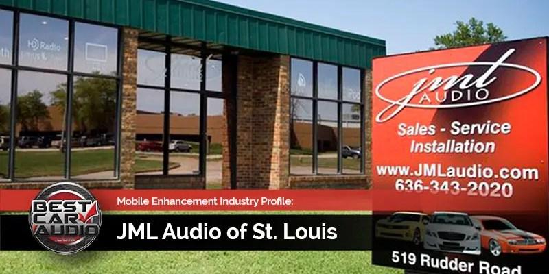 Mobile Enhancement Industry Profile: JML Audio of St. Louis