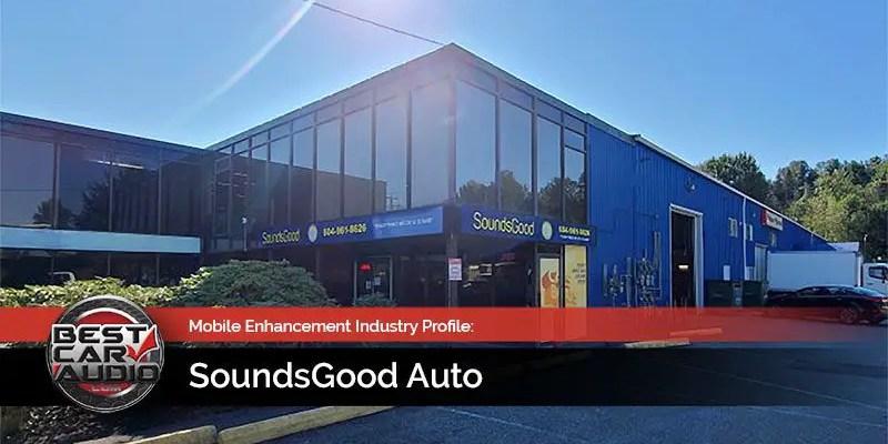 Mobile Enhancement Industry Profile: SoundsGood Auto