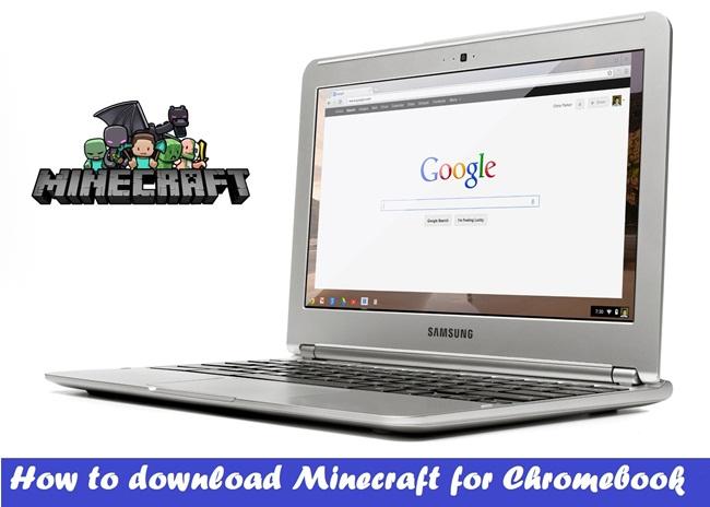 Minecraft for Chromebook