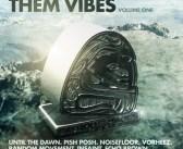 Patrol The Skies Music & Pish Posh Present: Them Vibes Vol. 1