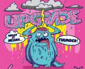 UPGRADE – What It Means/Thunder [RAM Records]