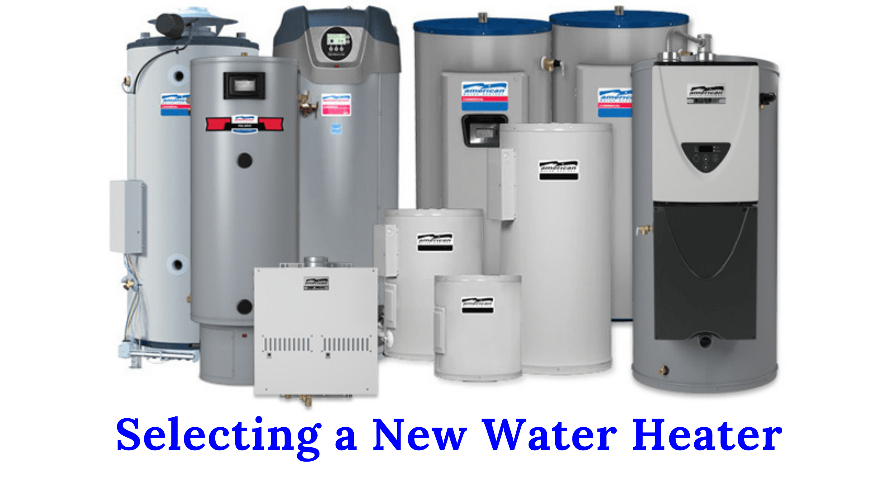 Selecting a New Water Heater [2021]
