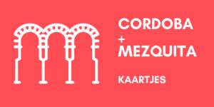Cordoba en Mezquita kaartjes