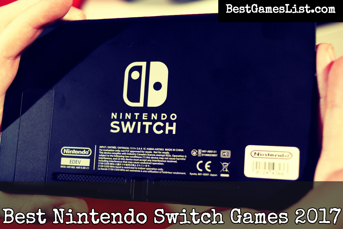 Best Nintendo Switch Games 2017