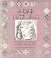 A Quilt for Elizabeth