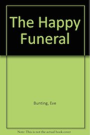 The Happy Funeral
