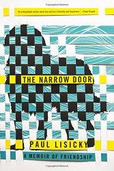 The Narrow Road, A Memoir of Friendship