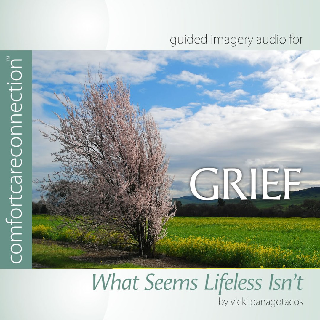 Grief:  What Seems Lifeless…