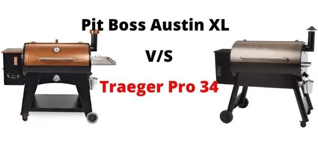 Pit Boss Austin XL vs Traeger Pro 34