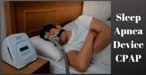 Sleep Apnea Device CPAP