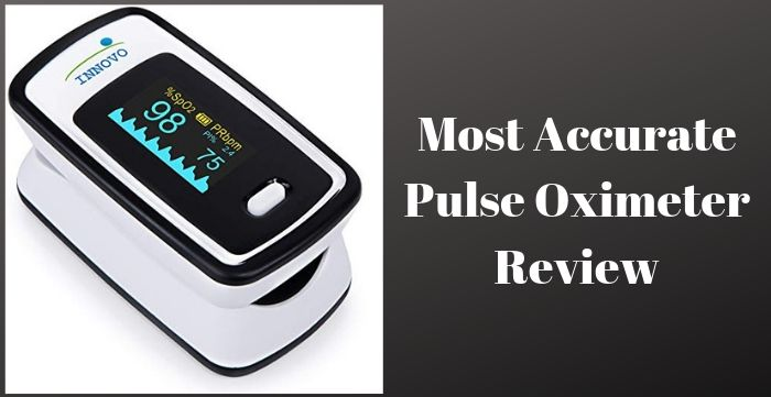 Most Accurate Pulse Oximeter Review