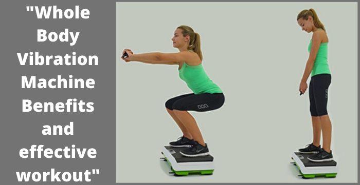 Whole Body Vibration Machine Benefits
