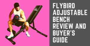 FLYBIRD adjustable bench
