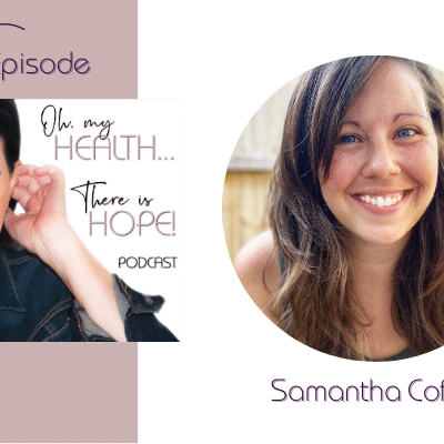 Episode 189: Eat All the Foods and Feel all the Feels with    Samantha Coffin