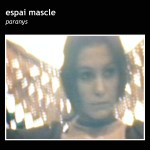 Espai Mascle – Paranys EP