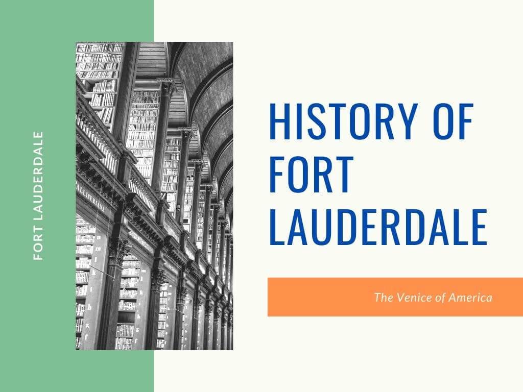 History of Fort Lauderdale Florida
