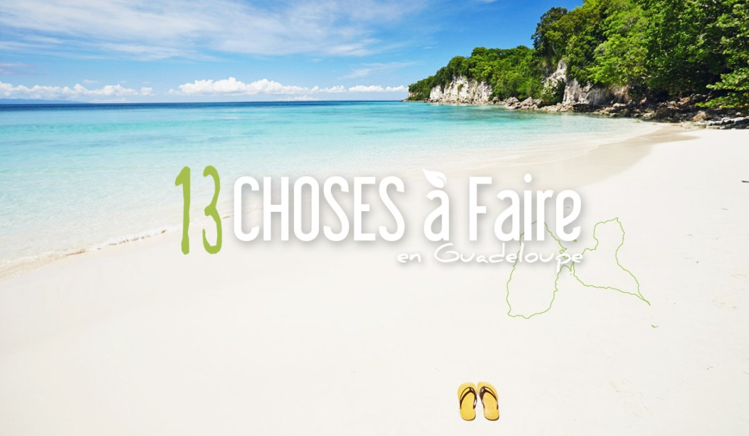 que faire en guadeloupe - Photo