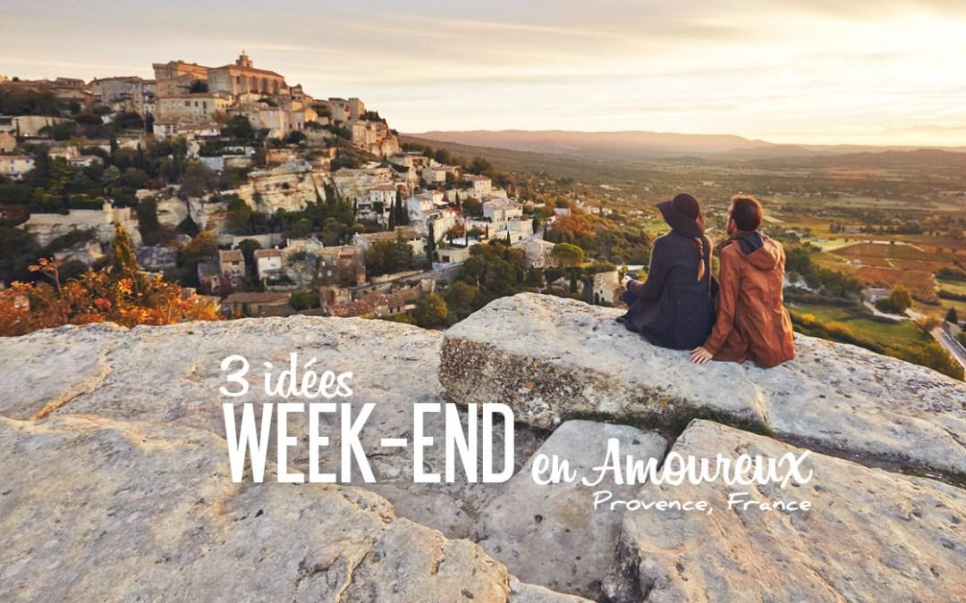 PROVENCE | 3 IDÉES WEEK-END EN AMOUREUX