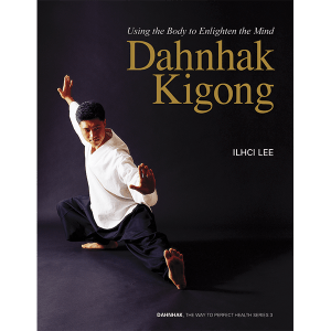 Dahnhak Kigong by Ilchi Lee