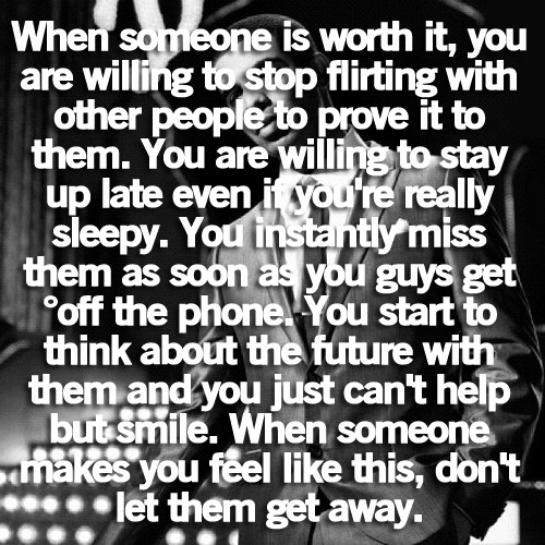 Worth It Love Quotes: When Someone Is Worth It