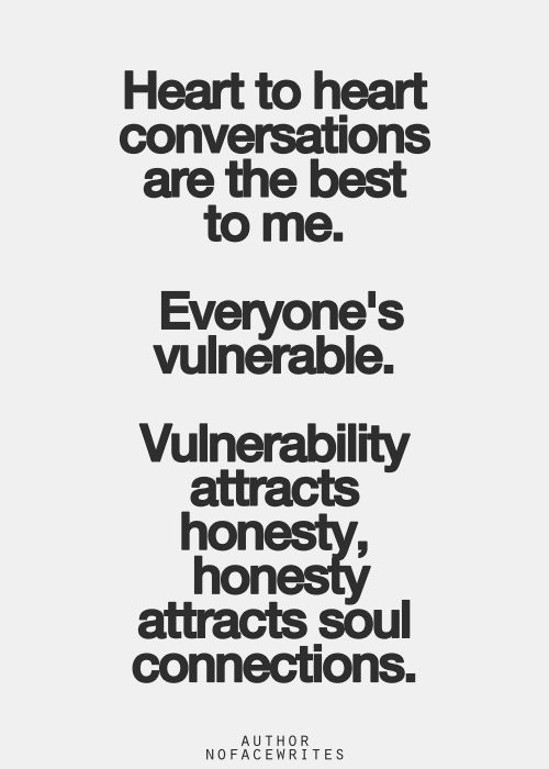 Heart To Heart Conversations Are The Best To Me Everyones