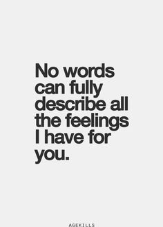 best love quotes - no words can fully describe all the