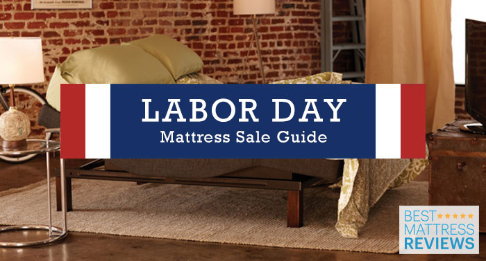 Find Best Labor Day Mattress Sales for 2018   Best Mattress Reviews Are you thinking that it might be time to get a new bed  You re in luck   Labor Day mattress sales are one of the best times of the year to find  markdowns