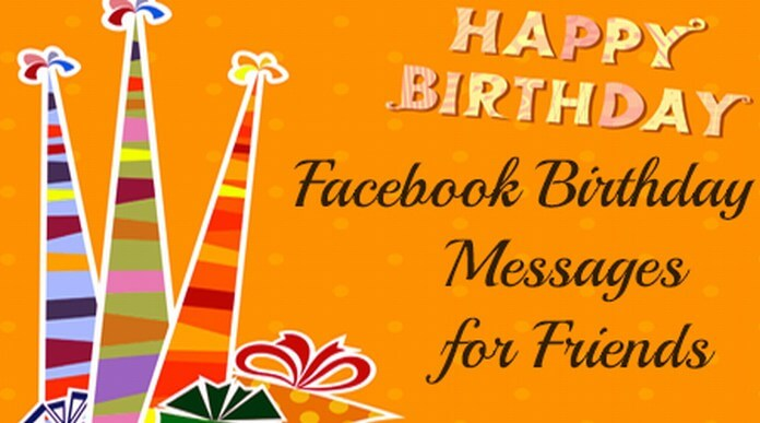 Facebook Birthday Messages For Friends