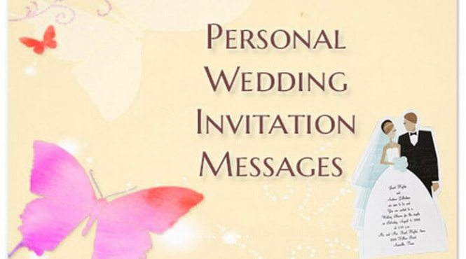 Personal Wedding Invitation Messages Invite Text
