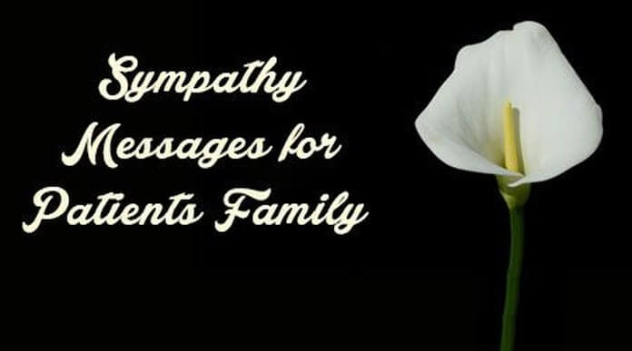 Sympathy Messages For Patients Family