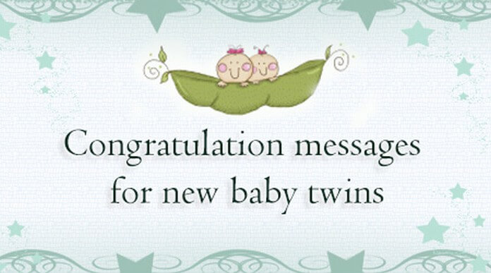 Best Congratulation Messages for New Baby Twins
