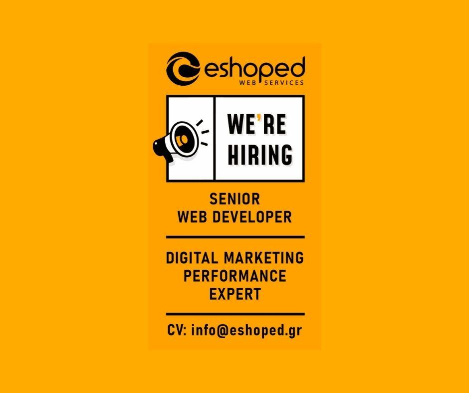 Αγγελία εργασίας: Η εταιρία Eshoped – Υπηρεσίες Διαδικτύου