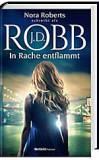 In Rache entflammt - J.D. Robb