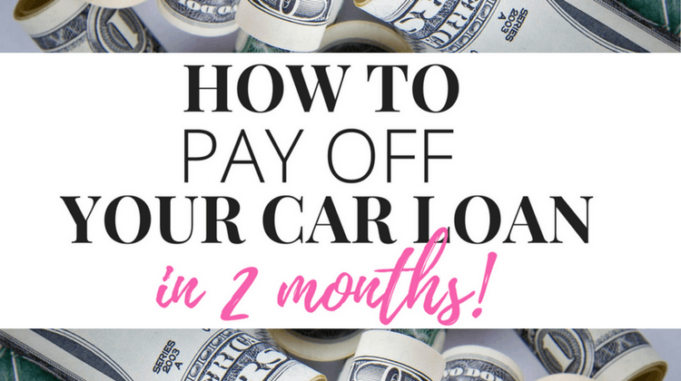 How I Paid Off My Car Loan in 2 Months