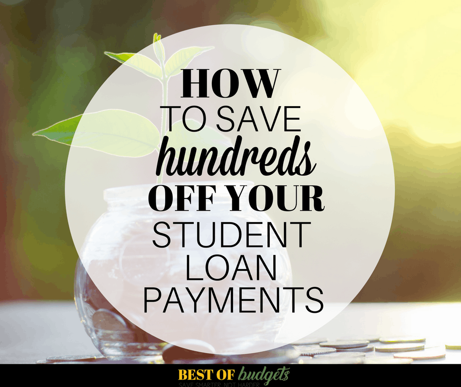 How to Save Hundreds Per Month on Your Student Loan Payment