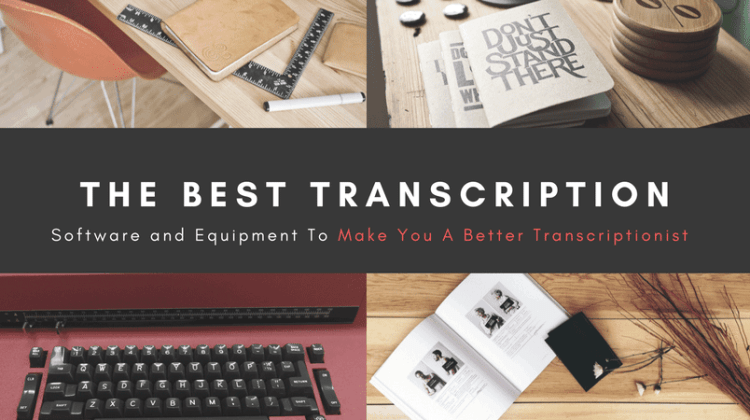 Best Transcription Software and Foot Pedals for 2019