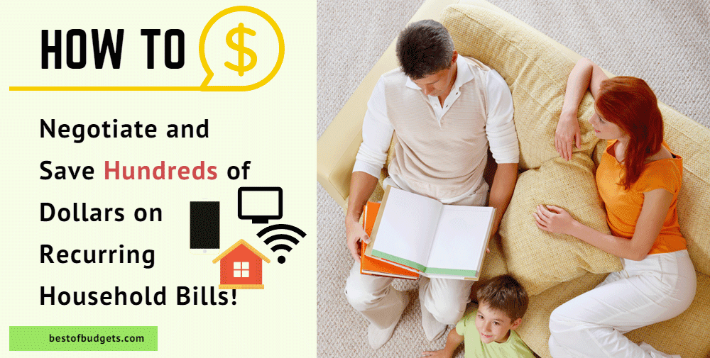 How to Negotiate and Reduce Recurring Household Bills- Save on Cell Phone, TV, Satellite, Internet and Other Bills