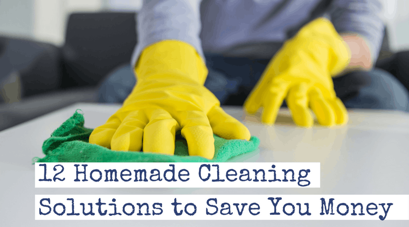 12 Homemade Cleaning Solutions to Save Money and the Environment