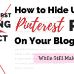 How to Hide Pinterest Pin Images on Your Blog Posts