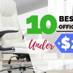 10 Best Budget Office Chairs Under $200 for your Home Office (2018-2019 Edition)