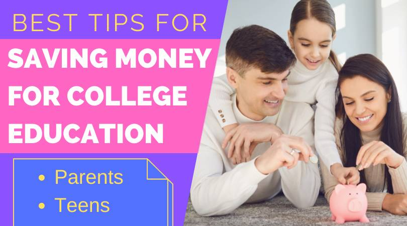best tips for saving money for college education