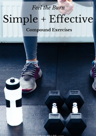 Feel the Burn: Simple + Effective Compound Exercises