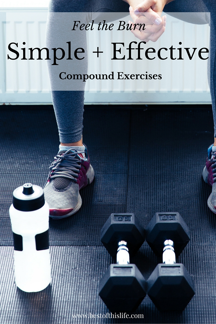 FEEL the burn with Simple + Effective Compound Exercises via bestofthislife.com-4
