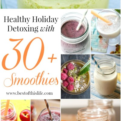 New Year Super Detox With 30+ Easy Smoothie Recipes