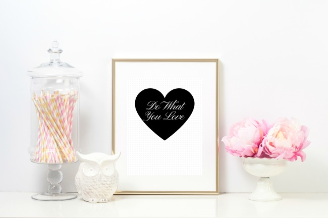 Do What You Love FREE printable