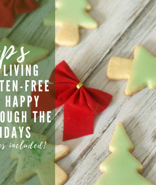 Living gluten-free and happy through the holidays