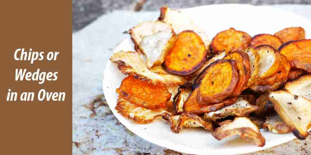 Chips or Wedges in an Oven