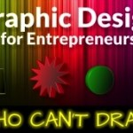 graphic design for entrepreneurs who can't draw